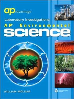 AP Advantage Laboratory Investigations: AP Environmental Science