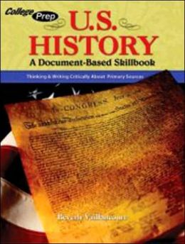 U.S. History: A Document-Based Skillbook with Writing Instruction and Practice