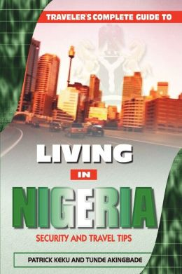 Traveler's Guide To Living In Nigeria