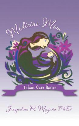 Medicine Mom