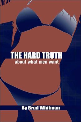 The Hard Truth about What Men Want
