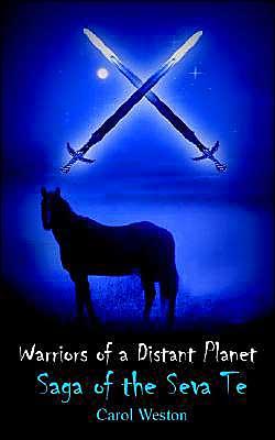 Warriors of a Distant Planet: Saga of the Seva Te