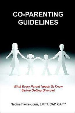 Co-Parenting Guidelines: What Every Parent Needs To Know Before Getting Divorced
