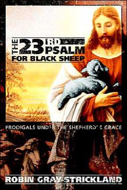 The 23rd Psalm For Black Sheep