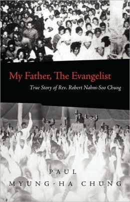 My Father, The Evangelist