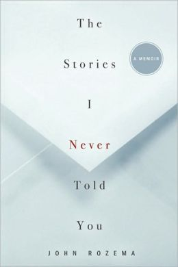 The Stories I Never Told You