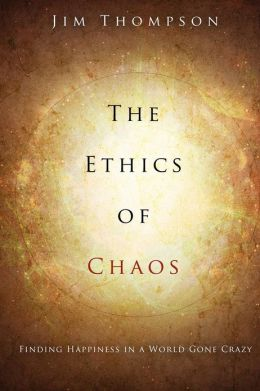 The Ethics of Chaos