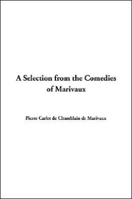 Selection from the Comedies of Marivaux