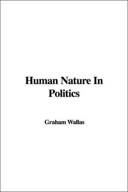 Human Nature in Politics