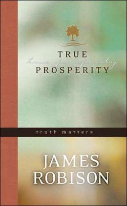 True Prosperity: Truth Matters