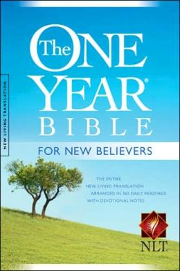 The One Year Bible for New Believers NLT