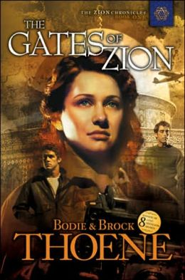 The Gates of Zion (Zion Chronicles Series #1)