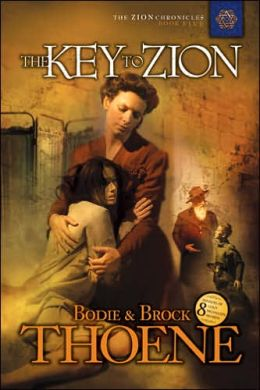 The Key to Zion (Zion Chronicles Series #5)