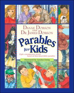 Parables for Kids: Eight Contemporary Stories Based on Best Loved Bible Parables