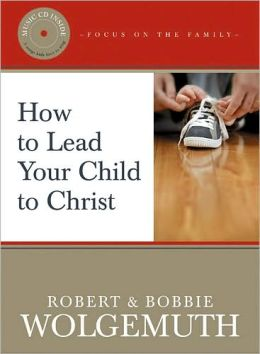 How to Lead Your Child to Christ