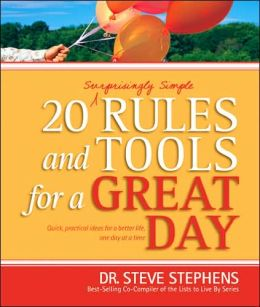 20 (Surprisingly Simple) Rules and Tools for a Great Day