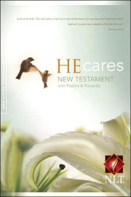 He Cares NT with Psalms & Proverbs NLT: Pray for the Cure