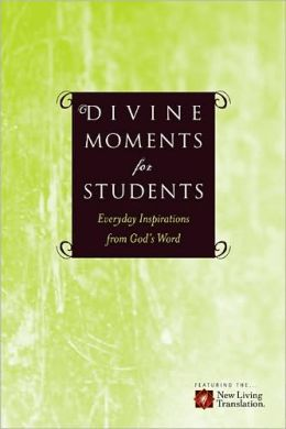 Divine Moments for Students: Everyday Inspiration from God's Word