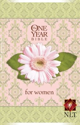 The One Year Bible for Women NLT