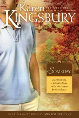 Someday (Sunrise Series #3)