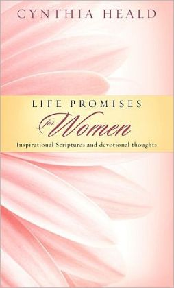 Life Promises for Women: Inspirational Scriptures and Devotional Thoughts