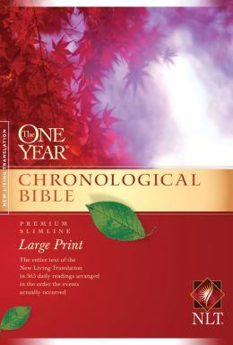 The One Year Chronological Bible NLT, Premium Slimline Large Print