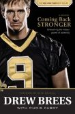 Book Cover Image. Title: Coming Back Stronger:  Unleashing the Hidden Power of Adversity, Author: Drew Brees