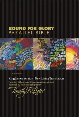 Bound for Glory Parallel Bible KJV/NLT