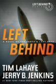 Book Cover Image. Title: Left Behind:  A Novel of the Earth's Last Days (Left Behind Series #1), Author: Tim LaHaye