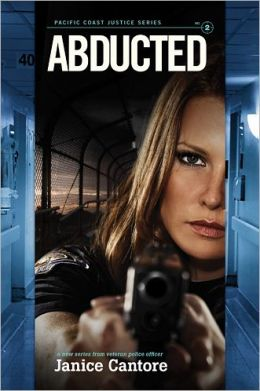 Abducted (Pacific Coast Justice Series #2)
