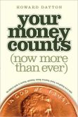 Book Cover Image. Title: Your Money Counts:  The Biblical Guide to Earning, Spending, Saving, Investing, Giving, and Getting Out of Debt, Author: Howard L., Jr. Dayton Jr.