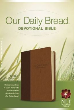 Our Daily Bread Devotional Bible NLT, TuTone