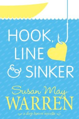 Hook, Line & Sinker: A Deep Haven Novella