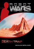 Death Trap (Robot Wars Series #1)