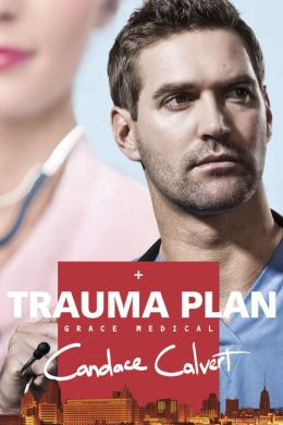 Trauma Plan (Grace Medical Series #1)