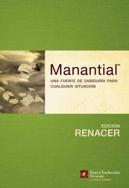 Manantial--Edicion renacer: Una fuente de sabiduria para cualquier situacion