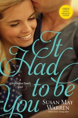 It Had to Be You (Christiansen Family Series #2)
