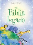Book Cover Image. Title: Mi Biblia legado, Author: Sally Ann Wright
