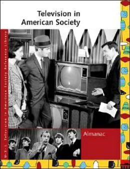 Television in American Society: Almanac
