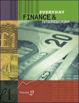 Everyday Finance: Economics, Personal Money Management, and Entrepreneurship