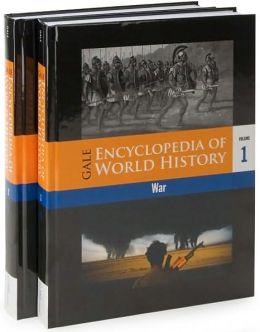 Gale Encyclopedia of World History: War (2 Volume Set)