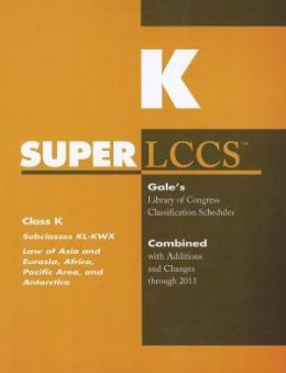 SUPERLCCS: Subclass KL-KWX: Asia and Eurasia, Africa, Pacific Area, and Antarctica