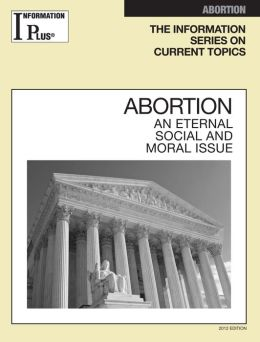 Abortion: An Eternal, Social and Moral Issue