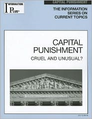 Capital Punishment: Cruel and Unusual