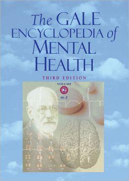 Gale Encyclopedia of Mental Health