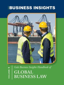 Gale Business Insights Handbooks of Global Business Laws
