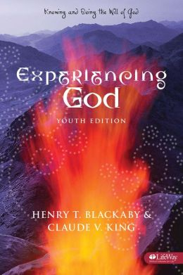 Experiencing God : Knowing and Doing the Will of God : Youth Edition