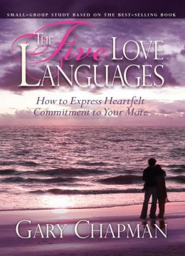 Five Love Languages Leader Kit: How to Express Heartfelt Commitment to Your Mate