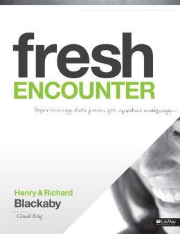 Fresh Encounter: Experiencing God's Power for Spiritual Awakening