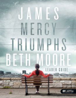James: Mercy Triumphs (Leader Guide)